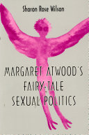 Margaret Atwood's fairy-tale sexual politics Pdf/ePub eBook