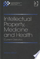 Intellectual Property  Medicine and Health