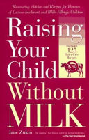Raising Your Child Without Milk