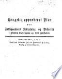 Kongelig approberet Plan for Fattigvæsenets Indretning og Bestyrelse i Staden Kiøbenhavn og dens Forstæder