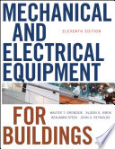 """Mechanical and Electrical Equipment for Buildings"" by Walter T. Grondzik, Alison G. Kwok, Benjamin Stein, John S. Reynolds"