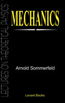Mechanics: Lectures On Theoretical Physics
