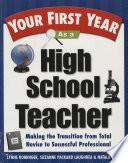 Your First Year As A High School Teacher PDF
