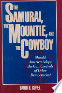 The Samurai, the Mountie, and the Cowboy