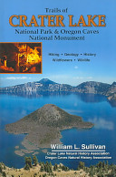 Trails of Crater Lake National Park and Oregon Caves National Monument