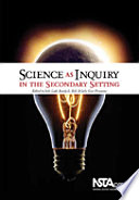 Science As Inquiry In The Secondary Setting Book