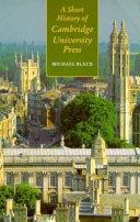 Download A Short History of Cambridge University Press PDF
