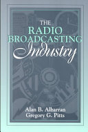 The Radio Broadcasting Industry