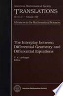 The Interplay between Differential Geometry and Differential Equations