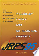 Probability Theory And Mathematical Statistics   Proceedings Of The 7th Japan russia Symposium