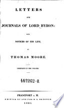 Letters and Journal of Lord Byron: with Notices of his Life, by Thomas Moore. Complete in 1 Vol Pdf/ePub eBook