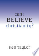 Can I Believe Christianity
