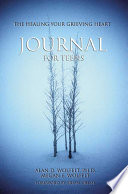 The Healing Your Grieving Heart Journal for Teens Book