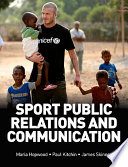 Sport Public Relations and Communication Book