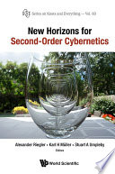 New Horizons For Second Order Cybernetics