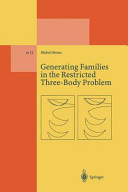 Generating Families in the Restricted Three Body Problem Book