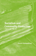 Socialism and Commodity Production  Essay in Marx Revival