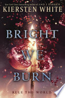 link to Bright we burn in the TCC library catalog