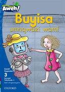 Books - Aweh! IsiXhosa Home Language Grade 1 Level 3 Reader 4: Buyisa umnqwazi wam! | ISBN 9780190435714