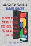 Google Pixel 5 User Guide