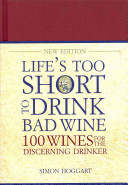 Life s Too Short to Drink Bad Wine