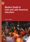 Modern Death in Irish and Latin American Literature