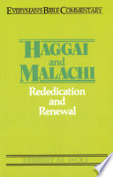 Haggai   Malachi  Everyman s Bible Commentary