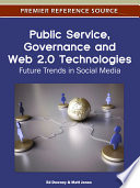 Public Service  Governance and Web 2 0 Technologies  Future Trends in Social Media