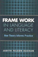 Frame Work in Language and Literacy