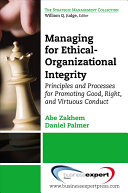 Managing for Ethical organizational Integrity