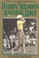 Byron Nelson s Winning Golf
