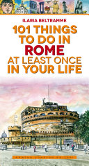 101 things to do in Rome at least once in your life Pdf/ePub eBook
