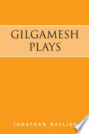 Gilgamesh Plays