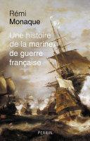 Une histoire de la marine de guerre française Pdf/ePub eBook