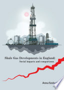 Shale Gas Developments in England Book