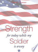 Strength for Today While My Soldier Is Away Book PDF