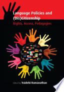 Language Policies and  Dis Citizenship Book