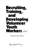 Recruiting  Training  and Developing Volunteer Youth Workers