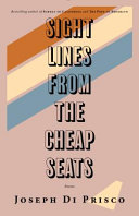 Sight Lines from the Cheap Seats