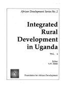 Integrated Rural Development In Uganda