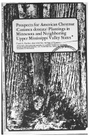 Prospects For American Chestnut Castanea Dentata Plantings In Minnesota And Neighboring Upper Mississippi Valley States
