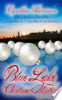 Blue Lake Christmas Mystery