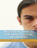 Interventions in the narcissistic disorders