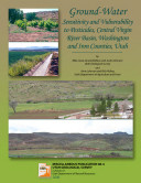 Pdf Ground-water Sensitivity and Vulnerability to Pesticides, Central Virgin River Basin, Washington and Iron Counties, Utah