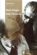 Metin Eloglu, Edip Cansever