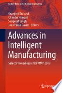 Advances in Intelligent Manufacturing