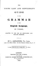 The Young Lady and Gentleman s Guide to the Grammar of the English Language  in Verse
