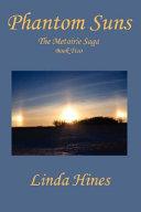 Phantom Suns  the Metairie Saga  Book Two