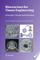 Bioreactors for Tissue Engineering