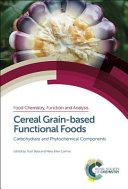 Cereal Grain Based Functional Foods Book